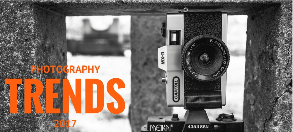 Photography Trends for 2017
