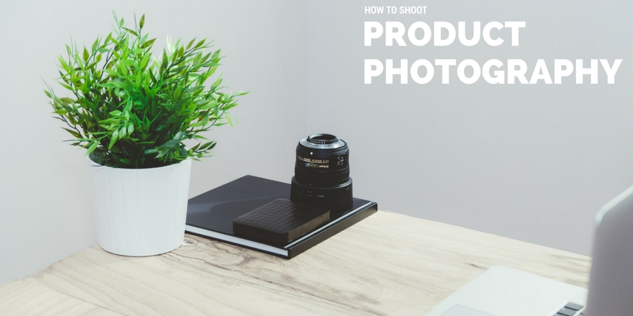 Tips to shooting product photography